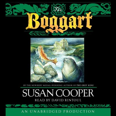 The Boggart by Susan Cooper audiobook