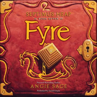 Septimus Heap, Book Seven: Fyre by Angie Sage audiobook