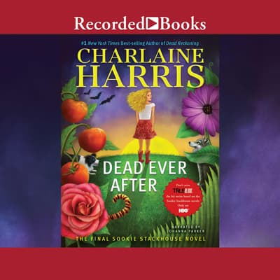 Dead Ever After by Charlaine Harris audiobook