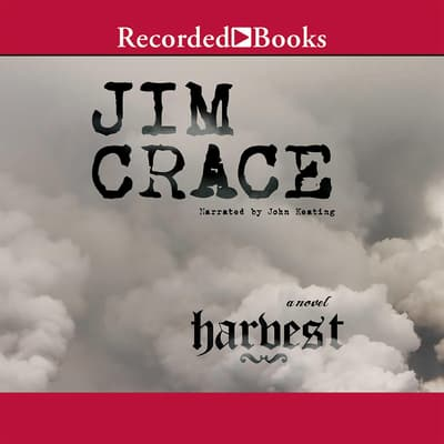 Harvest by Jim Crace audiobook
