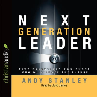 Next Generation Leader by Andy Stanley audiobook