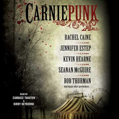 Carniepunk by various authors audiobook