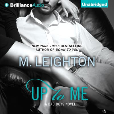 Up to Me by M. Leighton audiobook