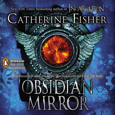 Obsidian Mirror by Catherine Fisher audiobook