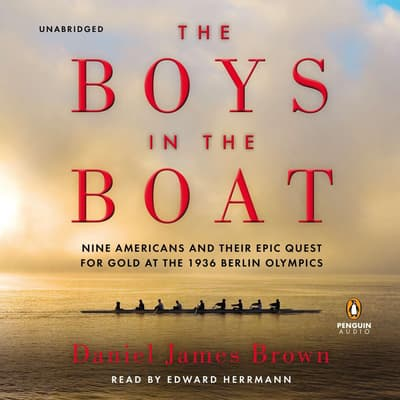 The Boys in the Boat by Daniel James Brown audiobook
