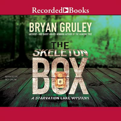 The Skeleton Box by Bryan Gruley audiobook