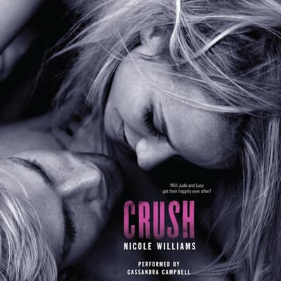 Crush by Nicole Williams audiobook