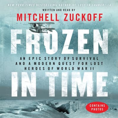 Frozen in Time by Mitchell Zuckoff audiobook