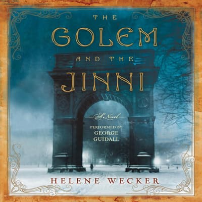 The Golem and the Jinni by Helene Wecker audiobook