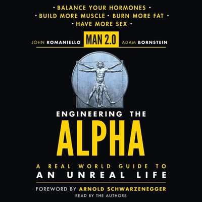 Man 2.0 Engineering the Alpha by John Romaniello audiobook