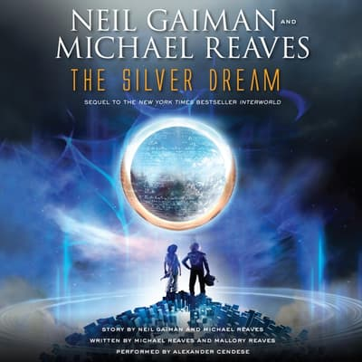 The Silver Dream by Neil Gaiman audiobook