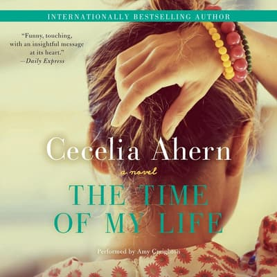 The Time of My Life by Cecelia Ahern audiobook