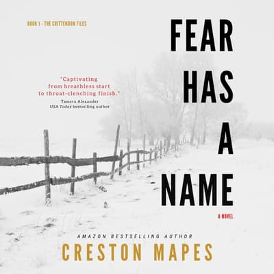 Fear Has a Name by Creston Mapes audiobook