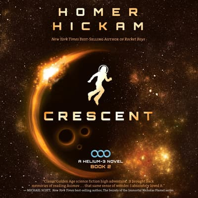 Crescent by Homer Hickam audiobook