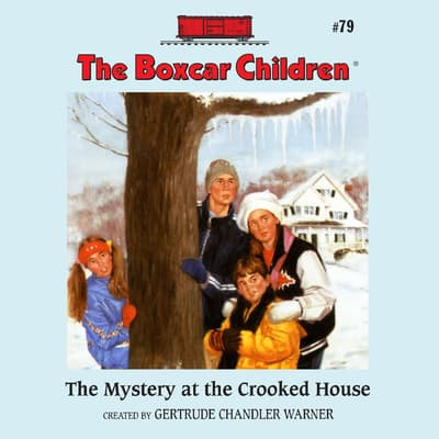 The Mystery at the Crooked House by Gertrude Chandler Warner audiobook