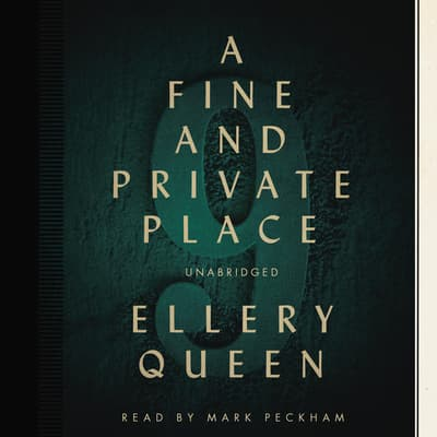 A Fine and Private Place by Ellery Queen audiobook