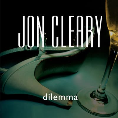 Dilemma by Jon Cleary audiobook