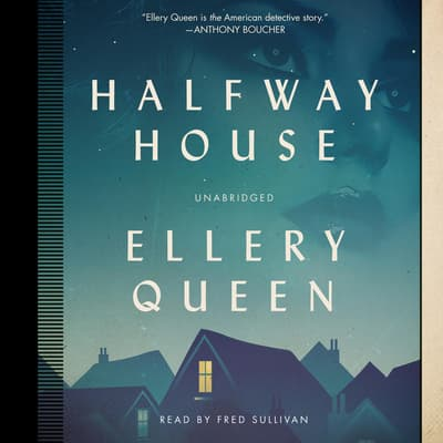 Halfway House by Ellery Queen audiobook