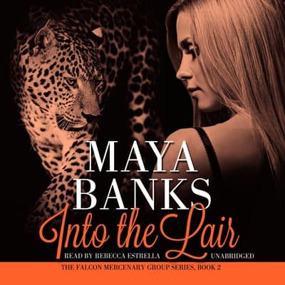 Into the Lair by Maya Banks audiobook