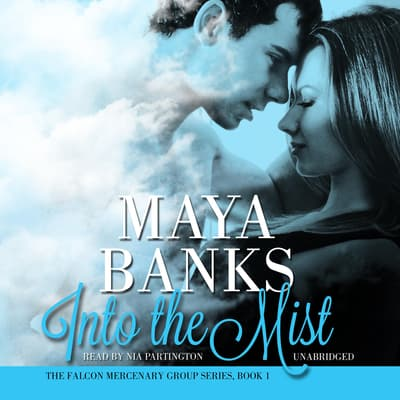 Into the Mist by Maya Banks audiobook
