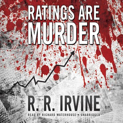 Ratings Are Murder by Robert R. Irvine audiobook