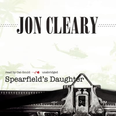 Spearfield's Daughter by Jon Cleary audiobook
