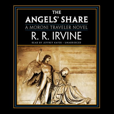 The Angels' Share by Robert R. Irvine audiobook