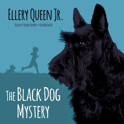 The Black Dog Mystery by Ellery Queen audiobook