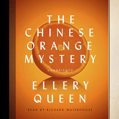 The Chinese Orange Mystery by Ellery Queen audiobook
