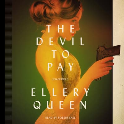 The Devil to Pay by Ellery Queen audiobook