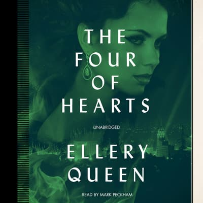 The Four of Hearts by Ellery Queen audiobook