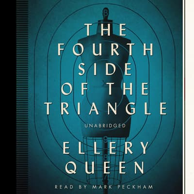 The Fourth Side of the Triangle by Ellery Queen audiobook