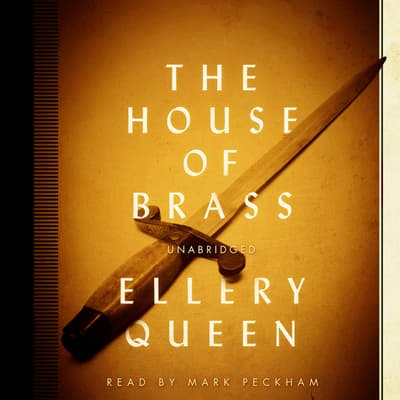 The House of Brass by Ellery Queen audiobook