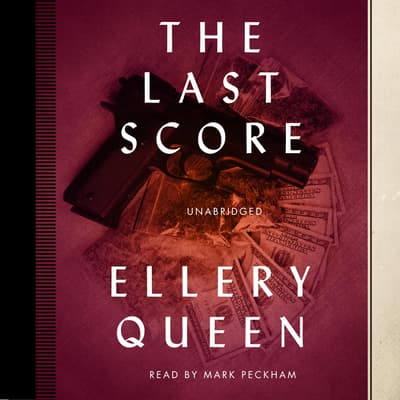 The Last Score by Ellery Queen audiobook