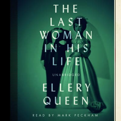 The Last Woman in His Life by Ellery Queen audiobook
