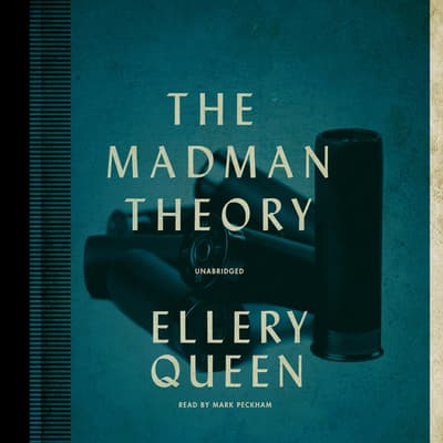 The Madman Theory by Ellery Queen audiobook
