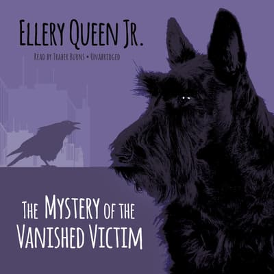 The Mystery of the Vanished Victim by Ellery Queen audiobook
