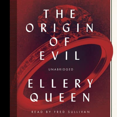 The Origin of Evil by Ellery Queen audiobook