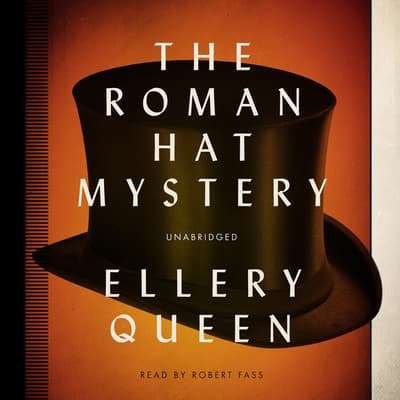 The Roman Hat Mystery by Ellery Queen audiobook