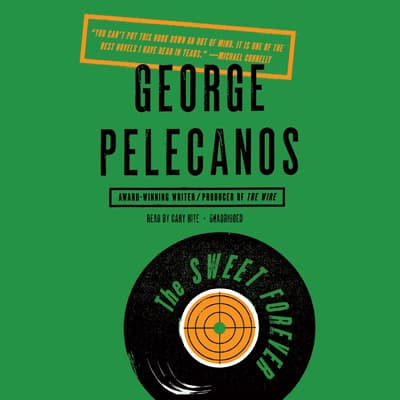 The Sweet Forever by George P. Pelecanos audiobook