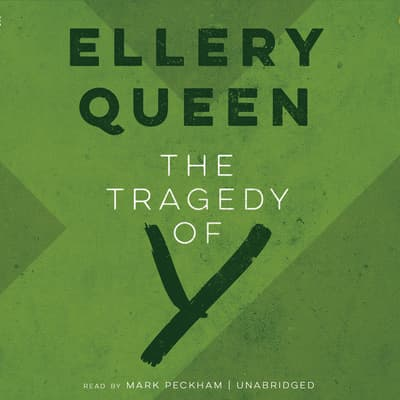 The Tragedy of Y by Ellery Queen audiobook
