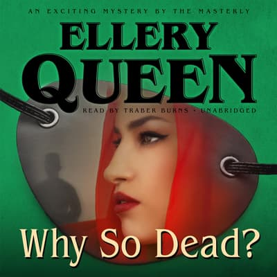 Why So Dead? by Ellery Queen audiobook