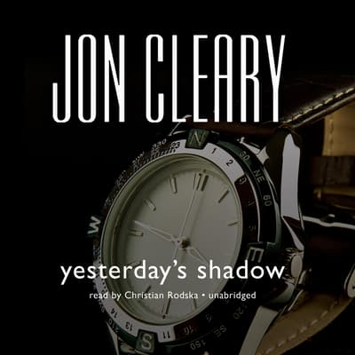 Yesterday's Shadow by Jon Cleary audiobook