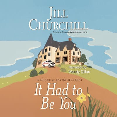 It Had to Be You by Jill Churchill audiobook