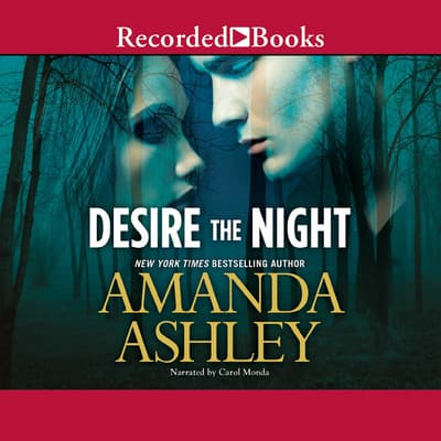 Desire the Night by Amanda Ashley audiobook