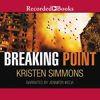 Breaking Point by Kristen Simmons audiobook