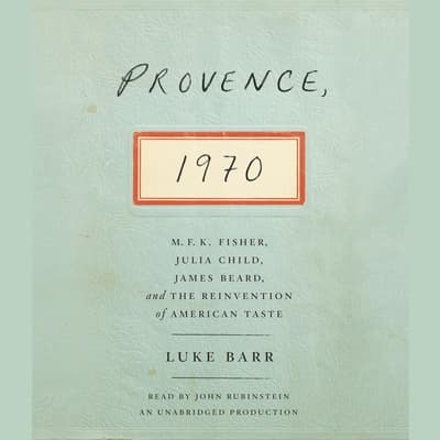 Provence, 1970 by Luke Barr audiobook