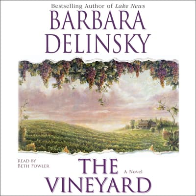 The Vineyard by Barbara Delinsky audiobook
