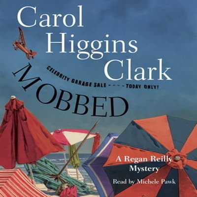 Mobbed by Carol Higgins Clark audiobook