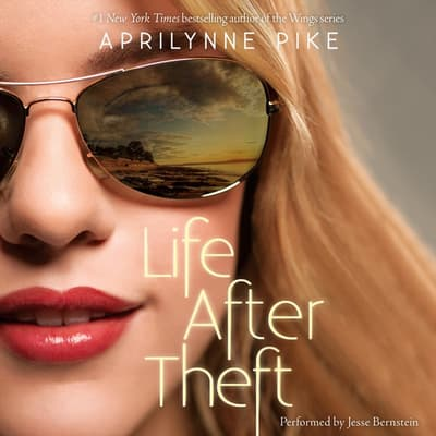 Life After Theft by Aprilynne Pike audiobook